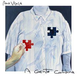 A Gente Combina – Ana Vilela