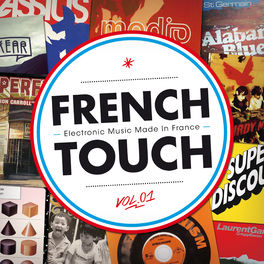 Album cover of French Touch - Electronic Music Made In France