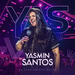 CD Yasmin Santos - Yasmin Santos Ao Vivo em São Paulo - EP 1 2019 - Torrent download