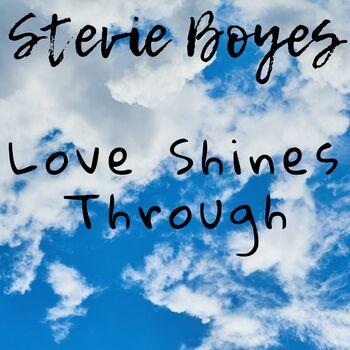 Love Shines Through cover