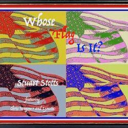 Whose Flag? (feat. Chris Wagoner & Lynette Margulies)