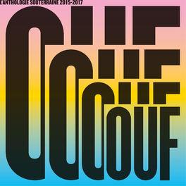 Album cover of OUF L'anthologie Souterraine 2015-2017