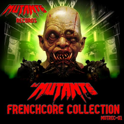 Dj Mutante - Frenchcore Collection