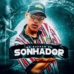 CD  Sonhador - Mc Nathan ZK (2021) Download