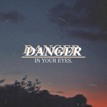 Danger in Your Eyes cover