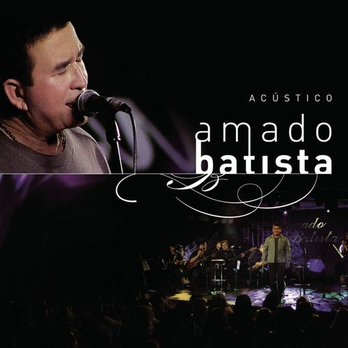 Baixar Música Amigo (Acústico) – Amado Batista, Eduardo Costa (2005) Grátis