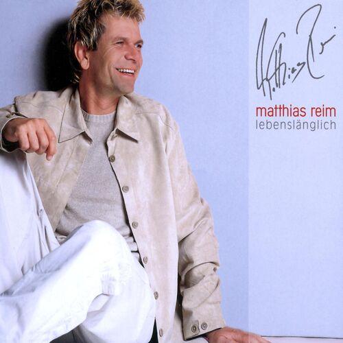 Matthias Reim Lebenslänglich Musikstreaming Lyssna I Deezer