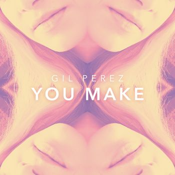 You Make (Extended Mix) cover