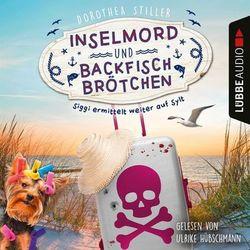 Inselmord & Backfischbrötchen - Siggi ermittelt weiter auf Sylt (Ungekürzt) Audiobook