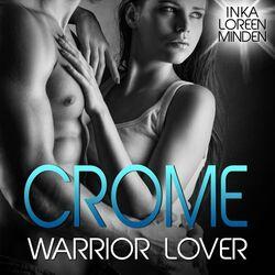 Crome - Warrior Lover 2 (Die Warrior Lover Serie)