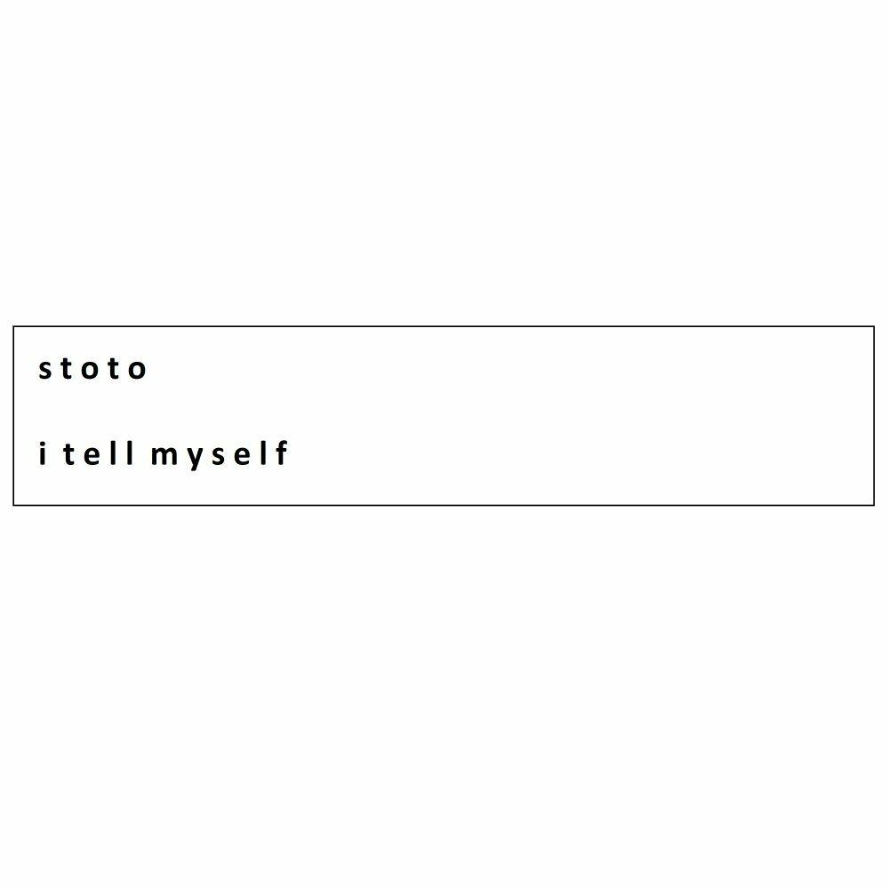 I Tell Myself