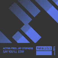 Say You'll Stay - JAY STEPHENS