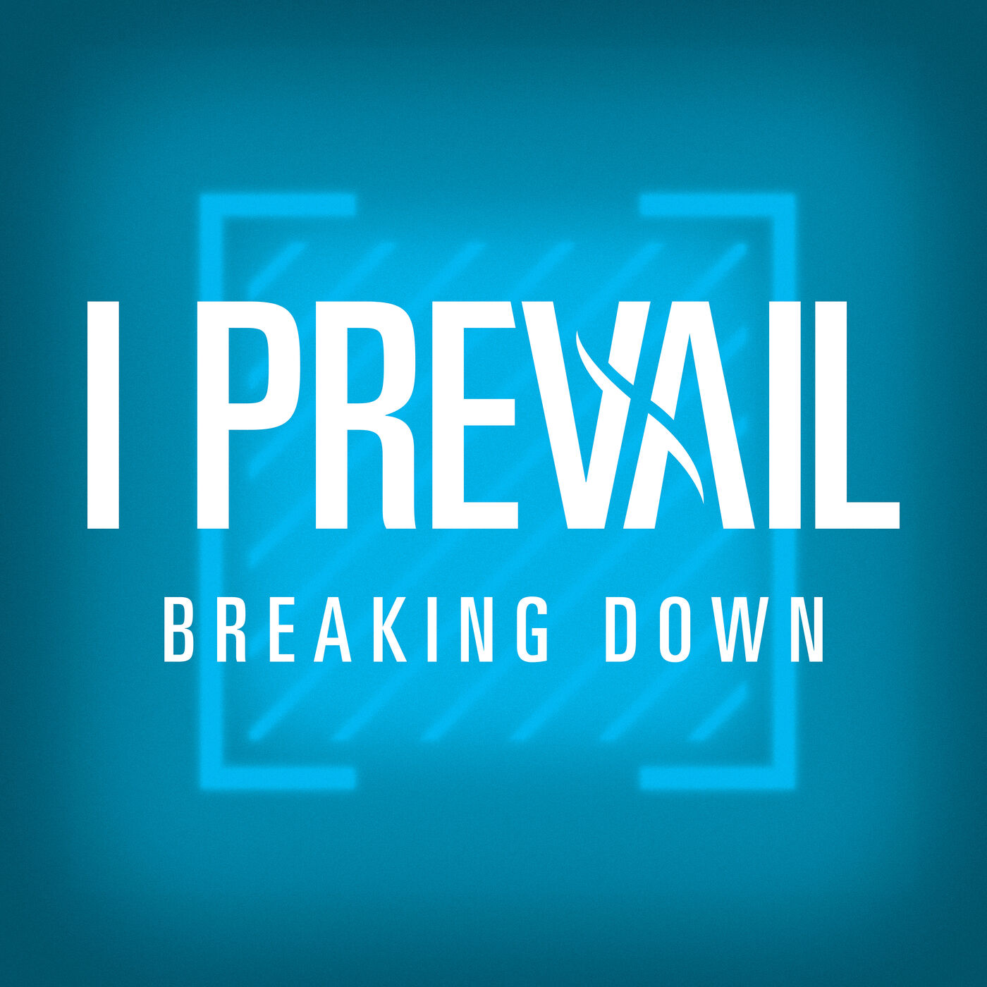 I Prevail - Breaking Down [single] (2019)