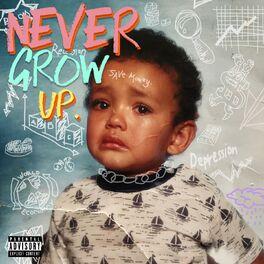 Album cover of Never Grow Up.