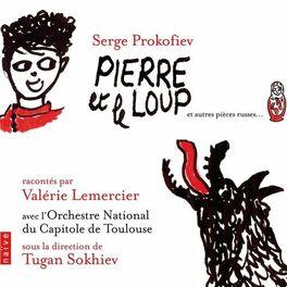 Album cover of Prokofiev: Pierre et le loup et autres pièces Russes