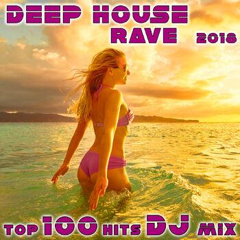 Rain (Deep House Rave 2018 Top 100 Hits DJ Mix Edit) cover