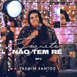 Música Preso Sem Cadeado – Yasmin Santos Mp3 download