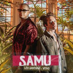 Léo Santana, Vitão – SAMU 2021 CD Completo
