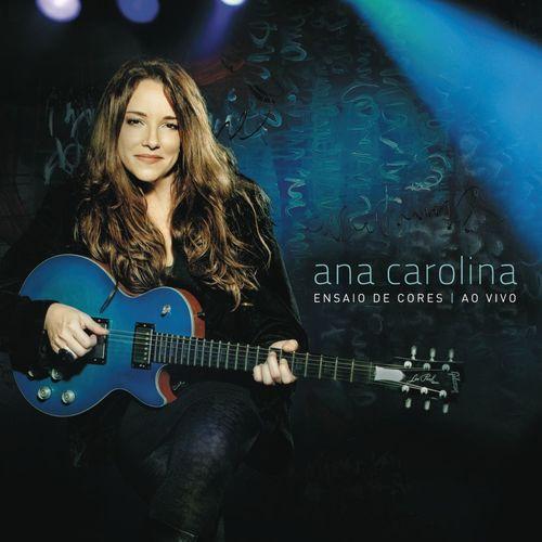CD Ensaio de Cores – Ana Carolina (2011)