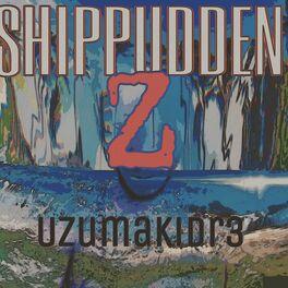 Album cover of Shippudden (Z)