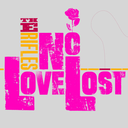 The Rifles No Love Lost Re Mastered Music Streaming