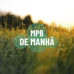 Download MPB de Manhã 2019
