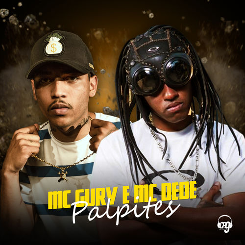 Baixar Música Palpites – MC Gury, Mc Dedê (2018) Grátis