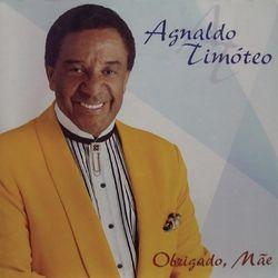 Agnaldo Timoteo – Obrigado, Mãe 2018 CD Completo