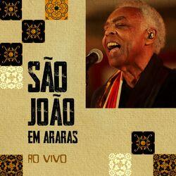 Gilberto Gil – São João em Araras – ao Vivo 2021 CD Completo