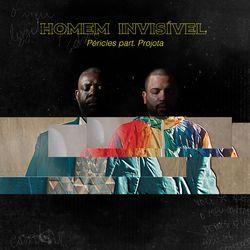 Música Homem Invisível - Péricles (Com Projota) (2020)
