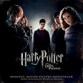 Album cover of Harry Potter And The Order Of The Phoenix (Original Motion Picture Soundtrack)