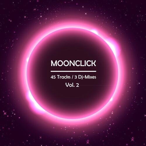 Various Artists: Moonclick, Vol  2 (Incl  3 DJ Mixes