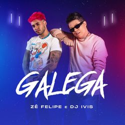 Galega (Com DJ Ivis)