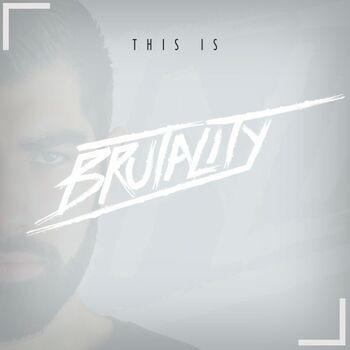 This Is Brutality cover