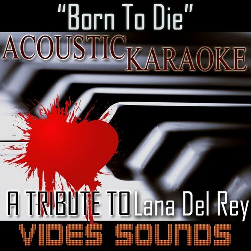 Vides Sounds: Born to Die (A Tribute to Lana Del Rey