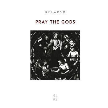 Pray The Gods cover