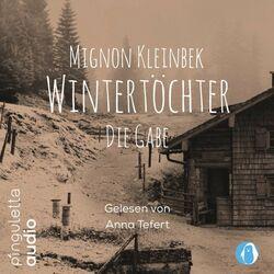 Wintertöchter. Die Gabe Audiobook
