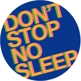 Album cover of Don't Stop No Sleep