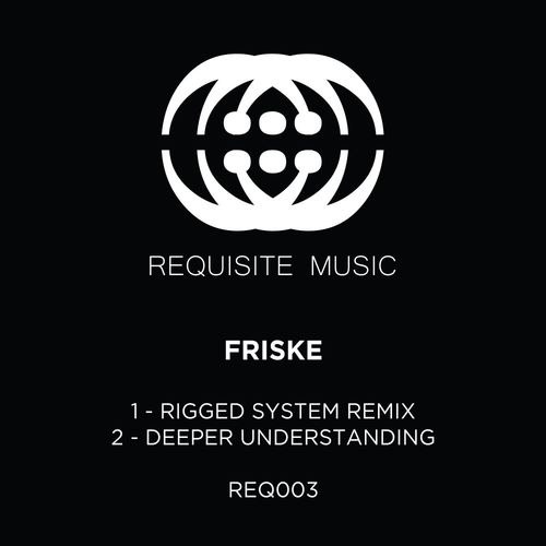 Download Friske - Rigged System (Remix) / Deeper Understanding [REQ003] mp3
