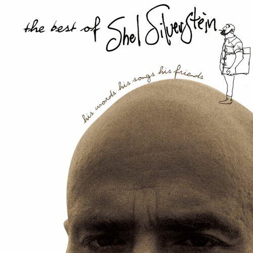 Shel Silverstein Sarah Cynthia Sylvia Stout Would Not Take The Garbage Out Listen On Deezer