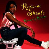 Roxanne's Revenge - ROXANNE SHANTE