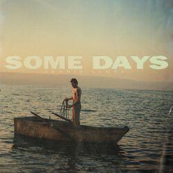 Dennis Lloyd – Some Days 2021 CD Completo