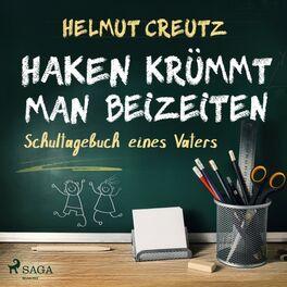 Album cover of Haken krümmt man beizeiten - Schultagebuch eines Vaters