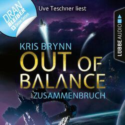 Fallen Universe, Folge 3: Out of Balance - Zusammenbruch (Ungekürzt)