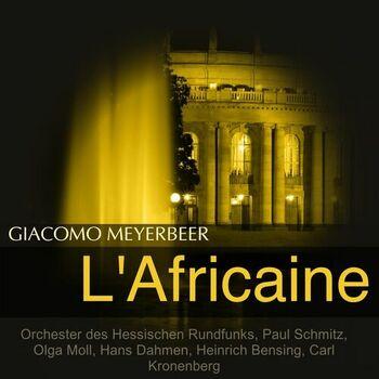 L'Africaine: Ich sah, ihr edlen Herren (Vasco) cover
