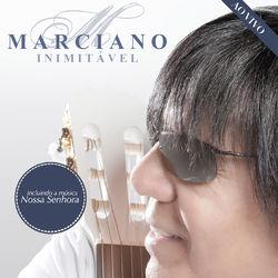 Marciano – Inimitável (Ao Vivo) 2014 CD Completo