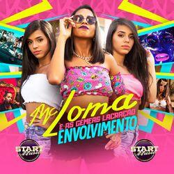 Envolvimento - MC Loma e As Gêmeas Lacração Download