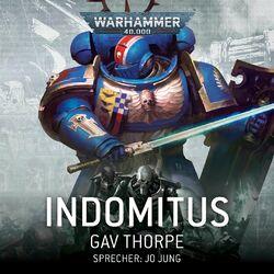 Warhammer 40.000: Indomitus Audiobook