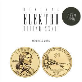 Album cover of MINIMAL ELEKTRO-DOLLAR XXXII