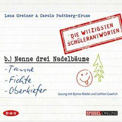 Nenne drei Nadelbäume: Tanne, Fichte, Oberkiefer. Die witzigsten Schülerantworten Audiobook